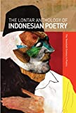 The Lontar Anthology of Indonesian Poetry: The Twentieth Century in Poetry