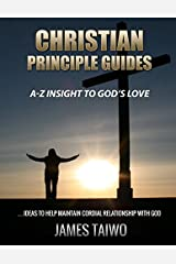 Christian Principle Guides: A-Z Insight to God's Love Paperback