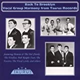 Back To Brooklyn: Vocal Group Harmony From Taurus Records