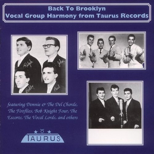 Back To Brooklyn: Vocal Group Harmony From Taurus Records by Various - Dee-Jay Jamboree
