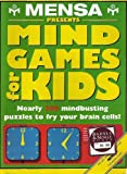 img - for Mensa Presents Mind Games for Kids book / textbook / text book