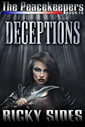 The Peacekeepers. Book 10. Deceptions