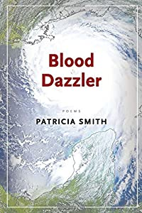 Blood Dazzler by Patricia Smith (2008-09-01)
