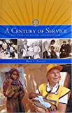 Century of Service : The Story of Rotary International