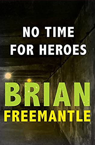 book cover of No Time For Heroes