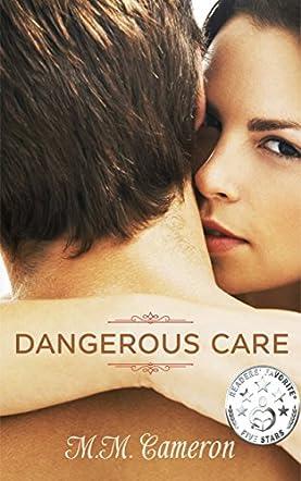 Dangerous Care