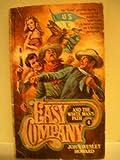 Easy Company and the White Man's Path, John Wesley Howard, 0515059455