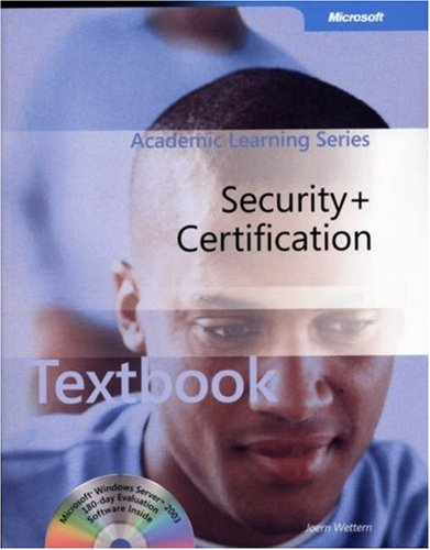 ALS Security+ Certification Package (Microsoft Official Academic Course Series)