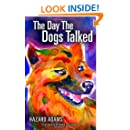 The Day the Dogs Talked