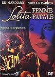 Lolita Femme Fatale by Noelle Parker