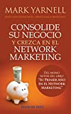 img - for Consolide su negocio y crezca en el network marketing book / textbook / text book