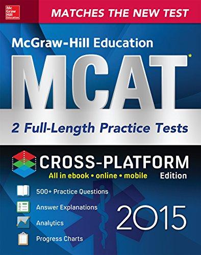 McGraw-Hill Education MCAT 2 Full-length Practice Tests 2015, Cross-Platform Edition: 2 Full-Length Practice Tests Pdf