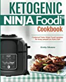 Ketogenic Ninja Foodi? Cookbook: Foolproof Keto Ninja Foodi recipies  for busy people on Keto Diet.