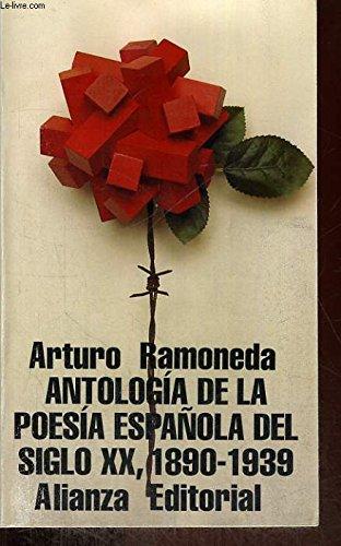 Antologia Poesia Espanola Sig. Xx,1890-1939