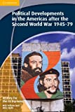History for the IB Diploma: Political Developments in the Americas after the Second World War 1945-79, Nick Fellows and Mike Wells, 1107659957