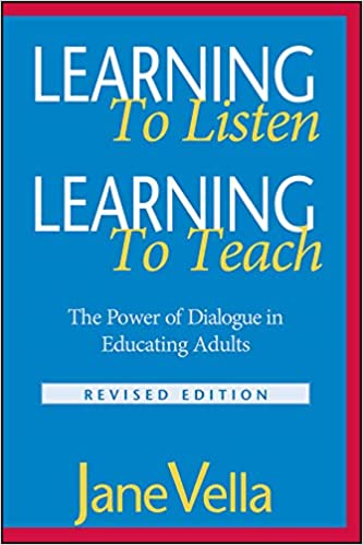 Learning to Listen, Learning to Teach: The Power of Dialogue in