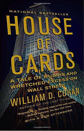 Price comparison product image House of Cards: A Tale of Hubris and Wretched Excess on Wall Street
