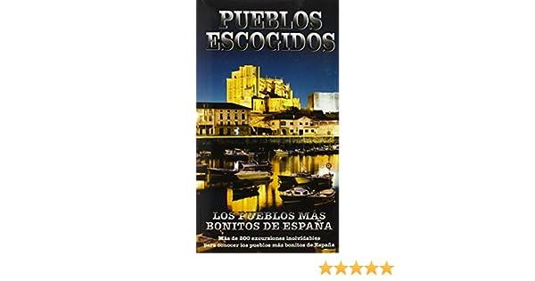 Pueblos Escogidos de España: LOS PUEBLOS MAS BONITOS DE ESPAÑA ...