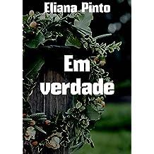 Em verdade (Portuguese Edition)