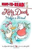 Katy Duck Makes a Friend, Alyssa Satin Capucilli, 1442419776