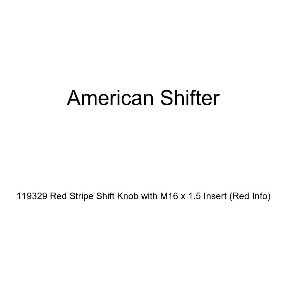 Red Info American Shifter 119329 Red Stripe Shift Knob with M16 x 1.5 Insert