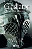 Gladiator: Film and History