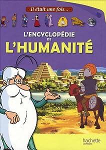 """Afficher """"Il était une fois... Il était une fois l'encyclopédie de l'humanité"""""""