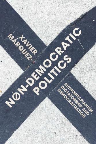 Non-Democratic Politics: Authoritarianism, Dictatorship and Democratization