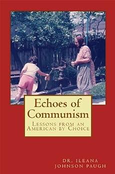 Echoes Of Communism by [Johnson, Ileana]