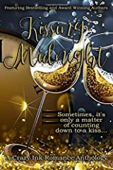Kissing Midnight: A Crazy Ink New Year's Romance Anthology Paperback