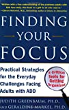 Finding Your Focus, Judith Greenbaum and Geraldine Markel, 0071453962