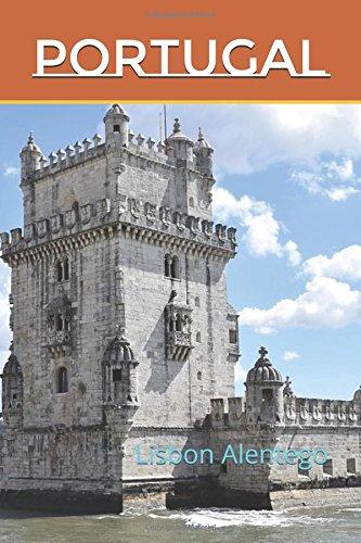 Portugal: Lisbon Alentego (Photo Book)