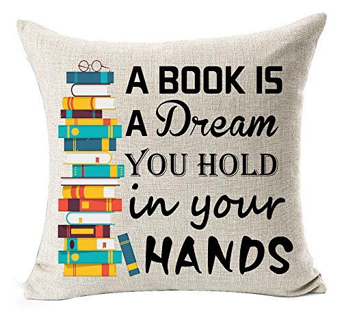 Andreannie Book Lover Book Club Librarian Reading A Book is A Dream You Hold in Your Hands Cotton Linen Throw Pillow Case Cushion Cover New Home Office Indoor Decorative Square 18 X 18 Inches