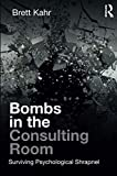 "Brett Kahr, ""Bombs in the Consulting Room: Surviving Psychological Shrapnel"" (Routledge, 2019)"