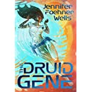 The Druid Gene: A Novel in the Confluence Universe
