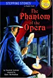 The Phantom of the Opera (A Stepping Stone Book)