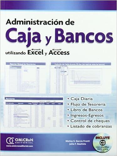 ADMINISTRACION DE CAJAS Y BANCOS (Spanish Edition) (Spanish) Paperback – 2014