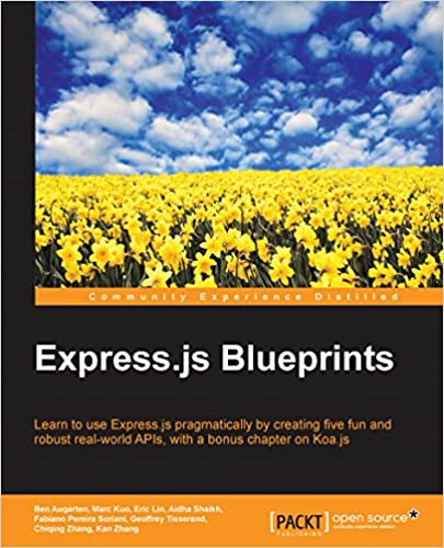 Amazon expressjs blueprints ebook ben augarten marc kuo expressjs blueprints kindle edition malvernweather Image collections