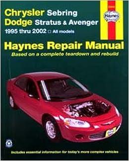Chrysler Sebring Dodge Stratus Avenger Repair Manual 1995-2006