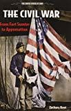 The Civil War: From Fort Sumter to Appomattox (United States at War)