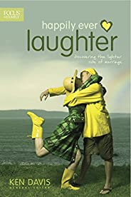 Happily Ever Laughter: Discovering the Lighter Side of Marriage (Focus on the Family) (English Edition)