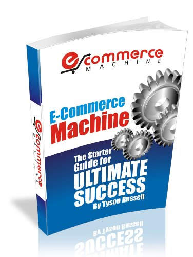 ECommerce Machine - Step by Step Guide to UItimate Success