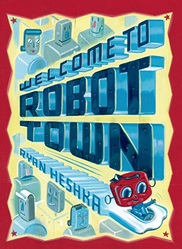 Welcome to Robot Town -