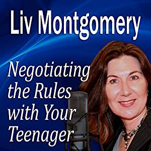 Negotiating the Rules with Your Teenager Audiobook