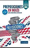 Preposiciones en inglés que deberías conocer (Spanish Edition)