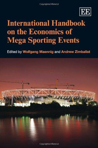 International Handbook on the Economics of Mega Sporting Events (International Library of Critical Writings in Economics)