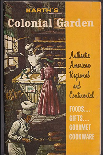 Barth's Colonial Garden Catalog Foods Gifts Gourmet Cookware 1960s