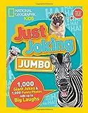 Just Joking: Jumbo: 1,000 Giant Jokes & 1,000 Funny Photos Add Up to Big Laughs