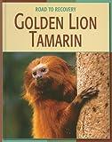 Golden Lion Tamarin, Barbara A. Somervill, 1602790329