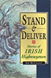 Stand and Deliver!, James McCallen, 1856350363